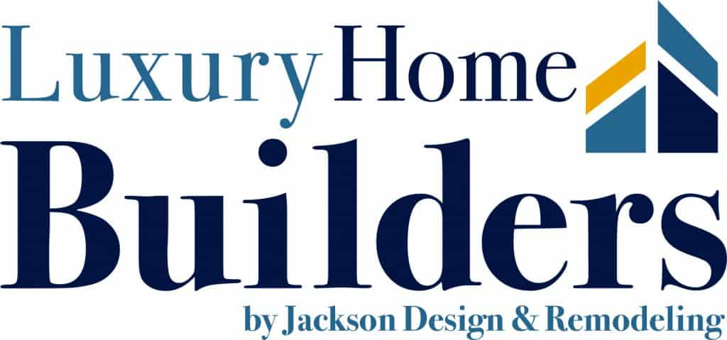 Jackson Design and Remodeling Custom Luxury Home Builders